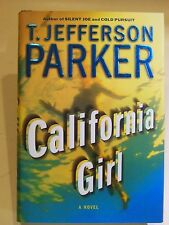 T JEFFERSON PARKER CALIFORNIA GIRL BOOK HB AUTOGRAPHED SIGNED AUTHOR 1ST EDITION