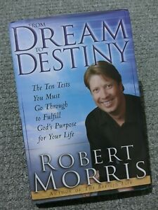 From Dream to Destiny: The Ten Tests You Must Go Through to Fulfill God Purpose