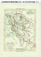 Dépt 17 - XVIII ème Belle Carte Gravure sur Cuivre Aquarellée An VI (1797/1798)