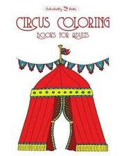 Circus Coloring Books for Adults by Individuality Books -Paperback