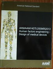 Ansi/Aami Standard Human Factors Engineering - Medical Devices He75: 2009/ 2013