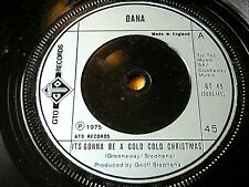 """DANA - IT'S GONNA BE A COLD COLD CHRISTMAS  7"""" VINYL"""