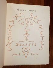 Pierre Louÿs Chansons Secrètes de Bilitis (1935). 99 ex Jean Berque bibliophilie