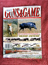 GUNS & GAME MAGAZINE   THE SOUTH PACIFIC JOURNAL OF FIREARMS AND HUNTING No. 74