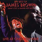 James Brown - Papa's Got a Brand New Bag (Live at Chaiston Park/Live... CD