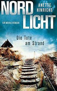 Nordlicht - Die Tote am Strand: Kriminalroman (Boisen & ... | Buch | Zustand gut