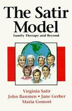 Family Therapy and Beyond: By Virginia M Satir