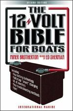 The 12-Volt Bible for Boats (REVISED 2nd Ed.) book ~ Brand New!