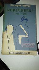 LIBRO NORIMBERGA 1946-1966 GIUSEPPE MAYDA LONGANESI E C 1966 SECONDA ED