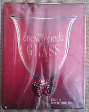 THE ENCYCLOPEDIA OF GLASS by PHOEBE PHILLIPS - HARDBACK BOOK