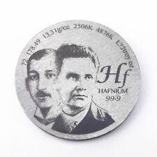 Pay Tribute to Hafnium Discoverer 1.5 inch Diameter Pure Hf Metal Coin