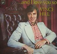 Vince Hill(Vinyl LP)And I Love You So-Columbia/EMI-SCX 6533-UK-VG+/Ex