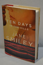 Jane Smiley~Ten Days In The Hills~SIGNED~1st Edition~Pulitzer - A Thousand Acres