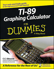 NEW TI-89 Graphing Calculator For Dummies by C. C. Edwards