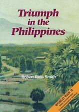 United States Army in World War II: Triumph in the Philippines by Center of...