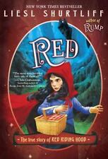 Red: the True Story of Red Riding Hood by Liesl Shurtliff (2017, Paperback)