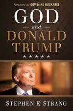 God and Donald Trump [Brand New Hardcover] Stephen E Strang
