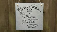 Hanging sign Grans Kitchen Where Memories Are Made. Ideal Present Gift