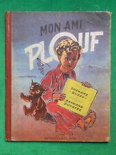 LA20 ENFANTINA MON AMI PLOUF SUZANNE DUSSY R DUCATEZ 1945 SAETL