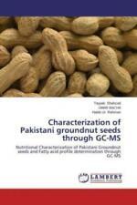 Characterization of Pakistani groundnut seeds through GC-MS Nutritional Cha 2365