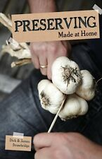 PRESERVING Made At Home Book Storing Freezing Drying Canning Survival Food NEW/
