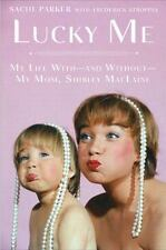 Lucky Me My Life With/Without My Mom Shirley MacLaine  BRAND NEW 1st/1st HC/DJ