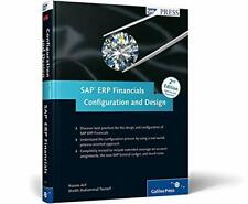 SAP ERP Financials: Configuration and Design: A unique, real-world reference…