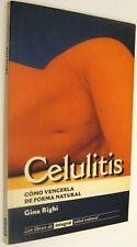 CELULITIS - COMO VENCERLA DE FORMA NATURAL - GINA RIGHI