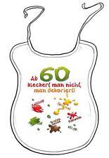 """Latz f. Erwachsene Geburtstagsgeschenk """"Ab 60 kleckert man nicht man dekoriert"""""""