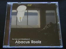 ABACUS ROOLZ - THE TRIALS AND TRIBULATIONS OF ABACUS ROOLZ CD