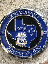 ATF 25TH ANNIVERSARY WACO CHALLENGE COIN (Operation Trojan Horse)