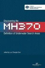 Discovering the MH370 : Defnition of Underwater Search Areas by Australian...