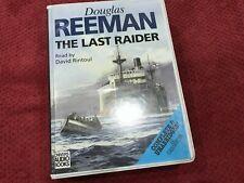 Douglas Reeman 12 Cassette Audio Book THE LAST RAIDER Read By David Rintoul