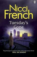 Tuesday's Gone: A Frieda Klein Novel (2) by Nicci French (Paperback, 2013)