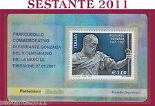 TESSERA FILATELICA FRANCOBOLLO COMMEMORATIVO FERRANTE GONZAGA 2007 L7