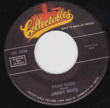 "JIMMY REED - Hush Hush 7"" 45"