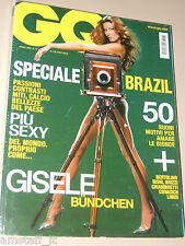 GISELE BUNDCHEN COVER MAGAZINE GQ 2006=ELEONORA ABBAGNATO=Joanna Krupa=CAFU '