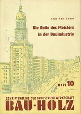 IG Bau-Holz Heft 10 Die Rolle des Meisters in der Bauindustrie DDR 1956