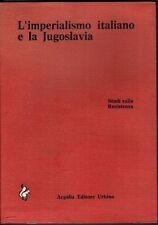 L'imperialismo italiano e la Jugoslavia