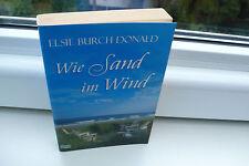 BUCH WIE SAND IM WIND ELSIE BURCH DONALD ROMAN TASCHENBUCH BOOK !!!!!