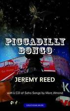 Piccadilly Bongo, Reed, Jeremy, Almond, Marc, Very Good, Hardcover