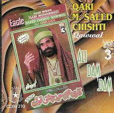 SAEED CHISHTI QAWWAL - ALI DAM DAM - Vo 3 - NEW QAWWALI CD - FREE POST UK