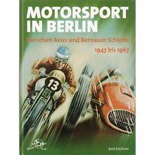Motorsport in Berlin Zwischen Avus und Bernauer Schleife Rennsport Motorrad Buch