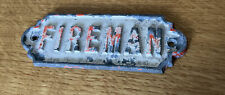 More details for an old cast  fireman sign. fire brigade.