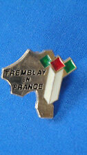Pin Tremblay en France