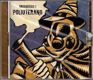 BRIGADISCO COMPILATION VOL.1 -POLIURETANO-CD NUOVO-JESUS FRANCO/R.U.N.I./TASADAY