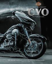 Harley-Davidson(R) CVO(tm) Motorcycles: The Motor Company's Custom Vehicle Opera
