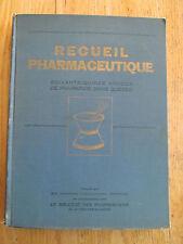 Recueil pharmaceutique 75 ans de pharmacie dans Québec Nutrition Vaccins 1946