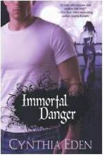 Immortal Danger (Brava Paranormal Romance) - Good - Eden, Cynthia - Paperback