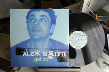 "ALEX BRITTI - GELIDO - VINILE - LP - 33 GIRI - 12"" EX"